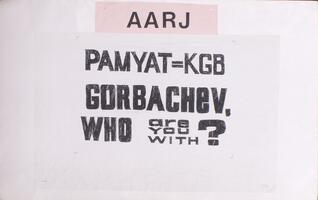 Pamyat = KGB: Gorbachev, who are you with?