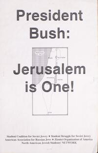 President Bush: Jerusalem is one!