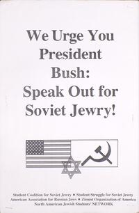 We urge you President Bush: speak out for Soviet Jewry!
