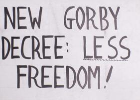 New Gorby decree: less freedom!