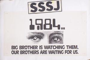 1984…Big Brother is watching them. Our brothers are waiting for us.